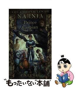 【中古】 PRINCE CASPIAN:NARNIA #4(A) / C. S. Lewis / HarperCollins Children's Books [ペーパーバック]【メール便送料無料】【あす楽対応】