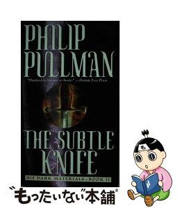 【中古】 SUBTLE KNIFE:HIS DARK MATERIALS #2(A) / Philip Pullman / Laurel Leaf [その他]【メール便送料無料】【あす楽対応】