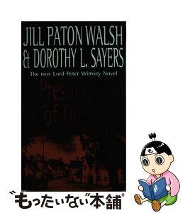 【中古】 A Presumption of Death / Dorothy L. Sayers, Jill Paton Walsh / Hodder Paperback [ペーパーバック]【メール便送料無料】【あす楽対応】