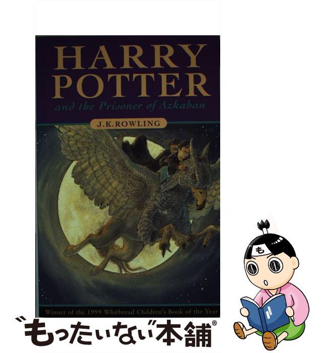 日本の小説, その他  Harry Potter and the Prisoner of Azkaban J. K. Rowling Bloomsbury Publishing PLC