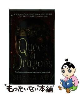 【中古】 Queen of Dragons / Shana Abe / Bantam [その他]【メール便送料無料】【あす楽対応】