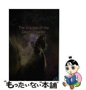 【中古】 VOYAGE OF THE DAWN TREADER(P)ADULT / C. S. Lewis / HarperCollins Publishers Ltd [ペーパーバック]【メール便送料無料】【あす楽対応】