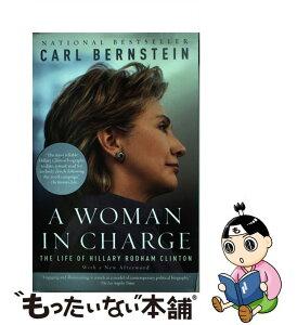 【中古】 A Woman in Charge: The Life of Hillary Rodham Clinton / Vintage [ペーパーバック]【メール便送料無料】【あす楽対応】