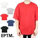 【20%OFF】EPTM エピトミ ビッグ 半袖 Tシャツ ティーシャツ 半袖Tシャツ 無地 ドロップショルダー 大きいサイズ ロング 長袖Tシャツ カットソー ブラック 黒 ホワイト 白 海外ブランド インポート メンズ ヒップホップ B系 ストリート PERFECT BOXY TEE