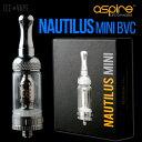 【電子タバコ アトマイザー】【ICE VAPE】【本物保証】 ASPIRE / NAUTILUS MINI BVC 【Oリング方式 / 凸ネジ】