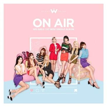 【初回ポスター】 WE GIRLS - 『ON AIR』[1ST SINGLE ALBUM][フォトはがき12種] 【国内発送】【送料無料】