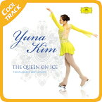 キム・ヨナ (YUNA KIM) - THE QUEEN ON ICE [THE CLASSICS BEST ALBUM] [2CD+1DVD] 【佐川国内発送】