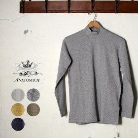 《マスタ待ち》正規販売店MadeinJapan【ANATOMICA】アナトミカMOCKNECKTEELONGSLEEVEモックネックTシャツ全5色z3x