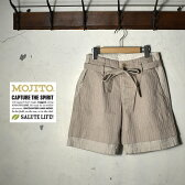 ★40%OFF♪SALE特価!【MOJITO】モヒートDaiquiri Shorts(ダイキリショーツ)2061-1903ショートパンツ 短パンナチュラル