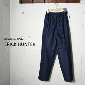 Made in USA【ERICK HUNTER】エリックハンターデニム イージーパンツブルー