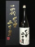 十四代純米大吟醸七垂二十貫1800ml化粧箱入り2017年7月詰(高木酒造)(山形県)