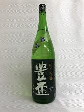 豊盃純米吟醸豊盃米1800ml(三浦酒造)(青森県)