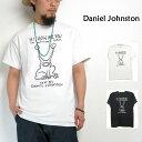 (ダニエルジョンストン) Daniel Johnston #Hi,How Are You プリントTシャツ ハイハウアーユー ホワイト ブラック ロック バンドTEE 音楽 アート 綿 GILDAN