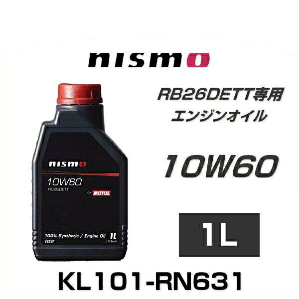 オイル, エンジンオイル NISMO KL101-RN631 RB26DETT 10W60 1L