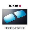 NISMO ニスモ 9636S-RN6C0 ラフェスタ B30、ムラーノ Z50、NV...