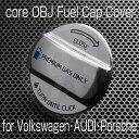 core OBJ フューエルキャップカバー for Volkswagen/Audi/Por...