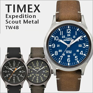 TIMEX 腕時計 メンズ ミリタリーテイスト EXPEDITION SCOUT タイメックス 本革 ストラップTW4B01700 / TW4B01800 / TW4B01900 カジュアル BOXなし