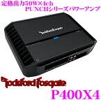 【11/1は全品P3倍】RockfordFosgate ロックフォード PUNCH P400X4定格出力50W×2chパワーアンプ【ブリッジ接続時200W×2(4Ω)】