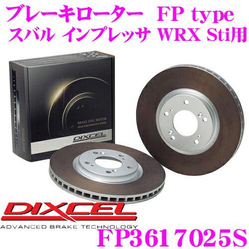 ブレーキ, ブレーキローター 111P3DIXCEL FP3617025SFPtype()1! (GDGG) WRX Sti