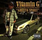 【再入荷!!!】ミックスCD MIX CD 【 Vitamin G Vol.5 / GHETTO SPORT 】 【DJ MR SHU-G】 ヒップホップ G-RAP G-FUNK WESTCOAST HIPHOP RAP 西海岸 ギャングスタラップ ウェッサイ ウエストコースト GANGSTA ADVISORY