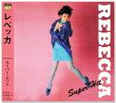 【新品】レベッカ REBECCA スーパー・ヒット (CD)