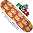 スケボー スケート デッキ スケートボード ピザPIZZA SkateboardBart Deck