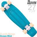ペニースケボー スケートボード 27 インチ オーシャンミスト Penny Skateboard Classic Range Ocean Mist ペニー コンプリート セット 完成品 クルーザー プ