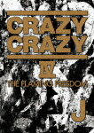 J/CRAZY CRAZY  -THE FLAMING FREEDOM- (125分)[CTBR-92096]【発売日】2014/3/26【DVD】