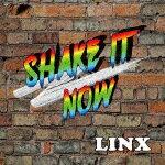【ポイント10倍】LINX/ShakeItNow[KALX-1]【発売日】2016/11/16【CD】