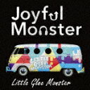 【ポイント10倍】Little Glee Monster/Joyful Monster (通常盤)[SRCL-9278]【発売日】2017/1/6【CD】