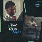 【ポイント10倍】エラ・フィッツジェラルド ルイ・アームストロング/エラ・アンド・ルイ・アゲイン (「この素晴らしき世界」録音50周年記念)[UCCV-3063]【発売日】2017/9/20【CD】