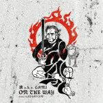 【ポイント10倍】漢 aka GAMI/ON THE WAY −Mixed by DJ GATTEM[9SRI-9]【発売日】2018/1/24【CD】