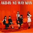 【ポイント10倍】AKB48/NO WAY MAN (初回限定盤/Ty...