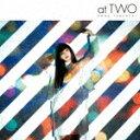 【ポイント10倍】竹内アンナ/at TWO[TECI-1617]【発売日】2019/1/23【CD】