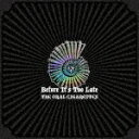 【ポイント10倍】THE ORAL CIGARETTES/Before It's Too Late (通常盤)[AZCS-1083]【発売日】2019/8/28【CD】