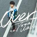 【ポイント10倍】内田雄馬/Over (期間限定盤)[KICM-92028]【発売日】2020/2/19【CD】