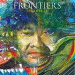 【ポイント10倍】葉加瀬太郎/FRONTIERS (初回生産限定盤/デビュー30周年記念)[HUCD-10297]【発売日】2020/9/2【CD】
