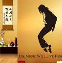 【マイケル・ジャクソン】MICHAEL JACKSON His Music Will Live Forever ウォールステッカー ウォール ステッカー ポスター シール 北欧 激安 貼って はがせる 壁紙 壁シール 子供部屋【CG】 永遠のスター ウォール ステッカー  ポスター  壁シール