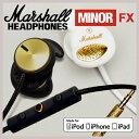 【送料無料】【国内正規品】 マーシャル ヘッドフォン マイナーFX /Marshall Headphone MINOR FX [iPhone iPod iPad対応モデル マイク&リモコン ボリュームボタン付き ヘッドホン イヤホン おしゃれ 高音質] 【あす楽対応】