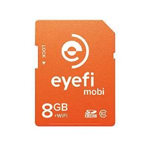 【5の倍数日楽天カードでポイント5倍!】ワイヤレスSDHCカード Eyefi Mobi (アイファイ モビ) 8GB Class10 WiFi内蔵 (最新パッケージ版)【送料無料】