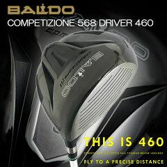 【特注カスタムクラブ】バルド(BALDO)コンペチオーネ568460ドライバーシンカグラファイトLOOPプロトタイプHDシャフト