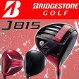 【大特価・送料無料】ブリヂストンゴルフ J815 ドライバーBRIDGESTONE GOLF 日本正規品