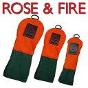 ローズアンドファイアー ヘッドカバー オレンジ/グリーン/ベージュROSE&FIRE(DR用、FW用、UT用) あす楽※単品販売となります。
