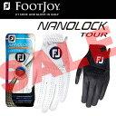 楽天【大特価!】フットジョイ 手袋 ナノロックツアー ゴルフグローブFOOTJOY FGNT14 ネコポス対応商品