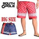 SOUTHPOLE サウスポール バンダナ総柄 サーフトランクス 水着 スイムボードショーツ XXL XXXL 大きいサイズ メンズ あす楽