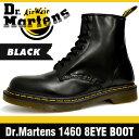 ドクターマーチン 8ホール 1460 メンズ ブーツ ブラック Dr.Martens 1460 8HOLE BOOT BLACK 11822006