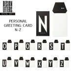 PERSONAL GREETING CARD N-Z BY DESIGN LETTERS デザインレターズ グリーティングカード
