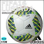 サッカーボール5号球一般アディダスadidasFIFA2016ルシアーダ5号球JFA検定