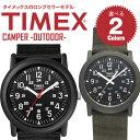 【3ヵ月保証】【祝!ランキング第1位】TIMEX タイメックス CAMPER キャンパー ロングセラーモデル メンズ/レディース アナログ 腕時計 アウトドア 時計 T18581/T41711