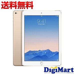 【送料無料】アップルAPPLEiPadAir2Wi-Fiモデル64GBMH182J/A[ゴールド]【新品・国内正規品】